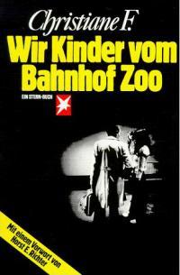 """Cover des Buchs """"Wir Kinder vom Bahnhof Zoo"""""""
